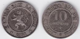 LOT 30    BELGIQUE LEOPOLD Ier   10 CENTIMES  ANNEE 1861 TYPE CUPRO-NICKEL - 1831-1865: Leopold I