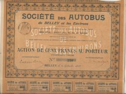 SOCIETE DES AUTOBUS DE BELLEY ET LES ENVIRONS -ACTION DE 100 FRS -ANNEE 1912 - Transports