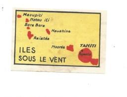Chromo Océanie Iles Sous Le Vent Tahiti Carte Map TB 60 X 40 Mm Pub: Chocolat D'Annecy RARE Colonies Françaises 2 Scans - Chocolat