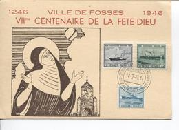 REF910/ TP 725/727 Ostende-Douvres S/CP Ville De Fosses 7° Centenaire De La Fête -Dieu C.7°centenaire Fête Dieu 14/7/46 - Belgien