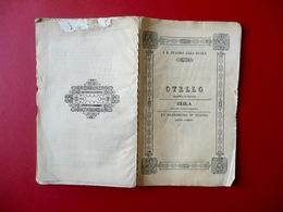 Libretto Opera Otello Zeila Un Matrimonio In Teatro Rossini La Scala Milano 1845 - Old Paper