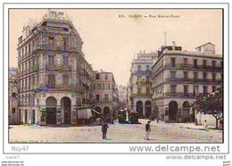 """Cpa  ( Algérie   )    ALGER     """"  Rue Bab-el-Oued - Alger"""