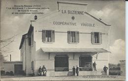 """Suze La Rousse-""""La Suzienne""""-Cooperative Vinicole.Ecrite Par Louis Boyer Président De La Coopérative. - Sonstige Gemeinden"""