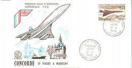 ENVELOPPE CONCORDE     ST PIERRE & MIQUELON   PREMIER JOUR D ' EMISSION  HISTORIQUE F.D.C.  1969 - Concorde