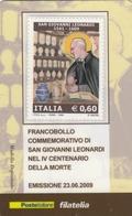 ITALIA - 2009 - Tessera Filatelica Per L'emissione Del Francobollo Commemorativo Di San Giovanni Leonardi. - 6. 1946-.. Republic