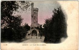 41the 814 CPA - GENEVE - LA TOUR DE CHAMPEL - GE Ginevra