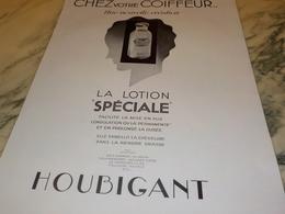 ANCIENNE PUBLICITE CHEZ VOTRE COIFFEUR LOTION   HOUBIGANT 1931 - Parfum & Kosmetik