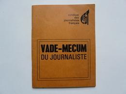 RECUEIL DE TEXTES FONDAMENTAUX - CFDT  VADE - MECUM DU JOURNALISTE - Right