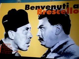 BENVENUTI BRESCELLO DON PEPPONE E DON CAMILLO  ED UFF TURISTICO N1999  HO7725 - Manifesti Su Carta