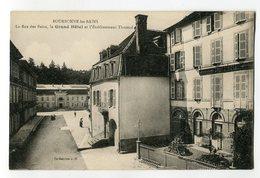 Ref 201 - BOURBONNE-les-BAINS - La Rue Des Bains - La Grand Hôtel Et L'établissement Thermal - Bourbonne Les Bains