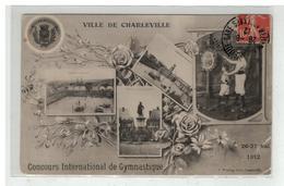 08 CHARLEVILLE MEZIERES CONCOURS INTERNATIONAL DE GYMNASTIQUE 26 ET 27 MAI 1912 - Charleville