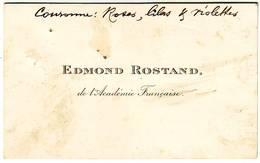 EDMOND ROSTAND Carte De Visite Quelques Mots Autographes Pour L'enterrement De LENOIR Du Francais .... - Autographs