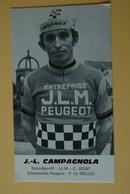 CYCLISME: CYCLISTE : JEAN LOUIS CAMPAGNOLA - Ciclismo