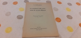 LA COMPETENZA SULLE CONTROVERSIE DA PICCOLA AFFITTANZA- G.MESSINA- ROMA 1939- XVII - Diritto Ed Economia