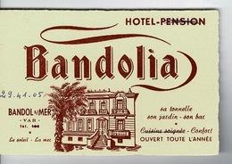 Carte Visite  BANDOLIA-  Bandol Sur Mer Var - Dim: 12 X 8 Cm - Visiting Cards