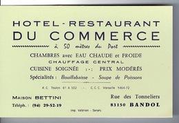 Carte Visite Hotel - Restaurant Du Commerce -  Bandol Sur Mer ,var - Dim: 12,7 X 8,2 Cm - Visiting Cards