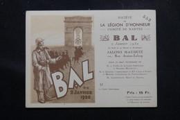 FRANCE - Carte D'entrée De La Société De La Légion D'Honneur Pour Le Bal De Nantes En 1932 - L 58533 - Tickets D'entrée