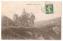 76 - LE TREPORT - Château Du Foyel - Le Treport