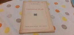 L'ASSICURAZIONE DEL NOLO - FERRARINI- NISTRI - LISCHI EDITORI- PISA 1937 - XV - Diritto Ed Economia