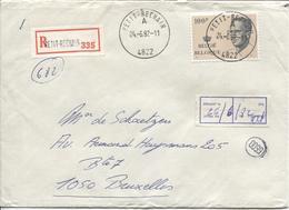 REF920/ TP 2024 Baudouin Velghe S/L.Recommandée C.Petit-Rechain 24/6/82 > BXL C.d'arrivée BP Envoi 4 Ports - Briefe U. Dokumente