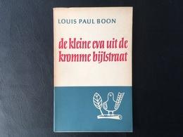 Boon Louis Paul - De Kleine Eva Uit De Kromme Bijlstraat - Literatuur