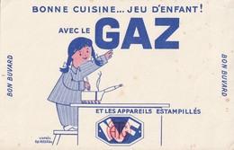 Buvard - Bonne Cuisine... Jeu D'enfant ! Avec Le GAZ Et Les Appareils Estampillés NF (§) - Kinder