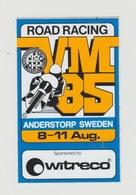Sticker Motor: Road Racing VM 1985 Anderstorp Sweden (S) Witreco - Autocollants