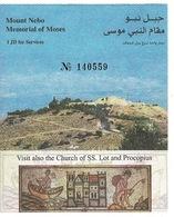 Ancien Ticket D'entrée MOUNT NEBO Mémorial Of Moses  JORDANIE  2008 - Tickets - Vouchers