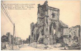 MILITARIA GUERRE 14/18 SOMME MONTDIDIER RUINES EGLISE ET RUE SAINT PIERRE PORTAIL CHURCH APRES BOMBARDEMENTS ALLEMANDS - War 1914-18