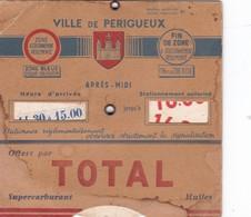 PERIGUEUX ,,,,DISQUE DE STATIONNEMENT     Offert Par TOTAL ,,,, - Périgueux