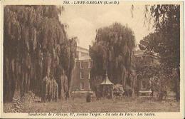 10360  CPA Livry Gargan - Sanatorium De L'Abbaye, 87 Avenue De Turgot - Un Coin Du Parc - Les Saules - Livry Gargan