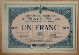 Mont-De-Marsan (40) 1 Franc 1 Décembre 1914 Série MM - Chambre De Commerce - Chamber Of Commerce