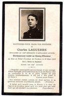 Faire-part De Décès Du Brigadier Charles Laguerre Tombé Au Champ D ' Honneur En1916 - Décès