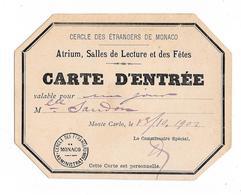 Pas Courant - CERCLE DES ETRANGERS DE MONACO - Atrium, Salle De Lecture Et Des Fêtes - Monte Carlo 13/10/1902 - Tickets D'entrée