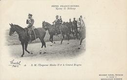 Fêtes Franco-Russes  - Revue De Bétheny - S.M. L'Empereur Nicolas II Et Le Général Brugère - Bétheny