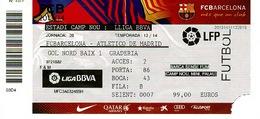 Ancien Ticket D'entrée CAMP NOU FC BARCELONA - ATLETICO DE MADRID  2014 Match Du Titre Madrid - Tickets - Vouchers