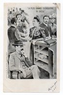 CPA  La Plus Grande Escroquerie Du Siècle - La Banquière Marthe Hanau - Daurignac , Humbert . 1902 - Satira