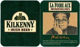 France. Kilkenny. Irish Beer. La Foire Aux Moustaches. Malicieux. Votre Esprit Vif Et Malicieux Aime S'exprimer Avec ... - Sous-bocks