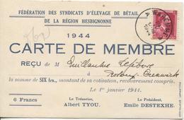 REf938/ TP 528 S/CP Carte De Membre Féd. Syndicats Elevage Bétail C.Waremme 24/4/1944 Reçu De 6 Frs - Belgio