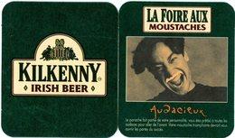 France. Kilkenny. Irish Beer. La Foire Aux Moustaches. Audacieux. Le Panache Fait Partie De Votre Personalité, Vous ... - Sous-bocks