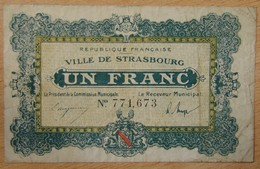 Strasbourg ( 67) 1 Franc Chambre De Commerce 11 Novembre 1918 - Cámara De Comercio
