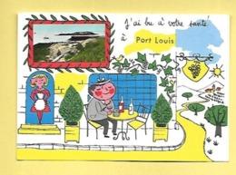 CP DEPT 56 PORT LOUIS  J'AI BU A VOTRE SANTE A PORT LOUIS - Port Louis