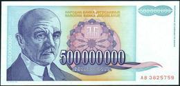 YUGOSLAVIA - 500.000.000 Dinara 1993 {Narodna Banka Jugoslavije} UNC P.134 - Yugoslavia