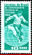 Ref. BR-949 BRAZIL 1963 FOOTBALL SOCCER, BRAZIL CHAMPION 1962,, WORLD CUP CHAMPIONSHIP, SPORTS, MNH 1V Sc# 949 - Brasilien