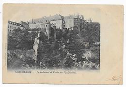 CPA Le Tribunal Et Porte De Pfaffenthal - Luxembourg - Ville
