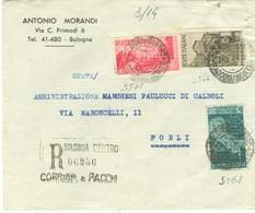 REPUBBLICHE MARINARE £.1+3+10 (s566+568+571),TARIFFA LETTERA RACCOMANDATA,1947,TIMBRO POSTE BOLOGNA-FORLI - 1946-60: Marcophilia