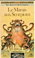 Rare Livre De Jeu Un Livre Dont Vous êtes Le Héros Le Marais Aux Scorpions Collection Défis Fantastiques 1986 - Jeux De Société