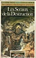 Rare Livre De Jeu Un Livre Dont Vous êtes Les Sceaux De La Destruction  Collection Défis Fantastiques 1991 - Jeux De Société