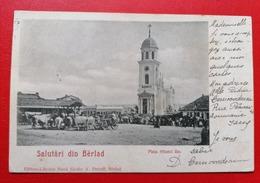 Romania Barlad Salutari Din Berlad Piata Sfantul Ilie - Romania