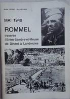 Livre MAI 1940 ROMMEL Panzer Entre Dinant Et Landrecies Flavion Houx Anhée Avesnes Rance Denée Ermetton WW2 - Guerre 1939-45